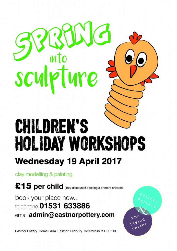 Spring into sculpture poster for childrens easter holiday workshops at Eastnor Pottery