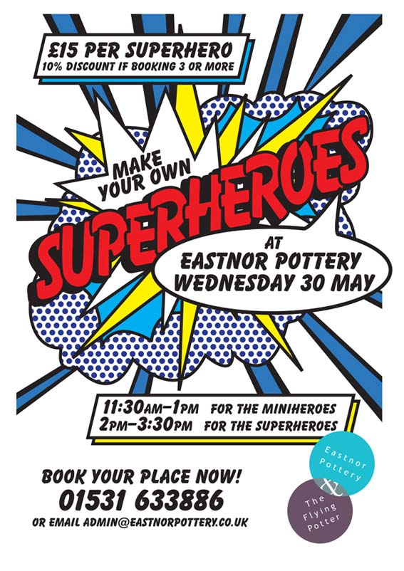 Superhero poster children's pottery session 30-5-18
